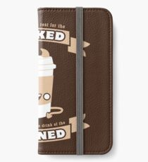 Drink of the Damned iPhone Wallet/Case/Skin
