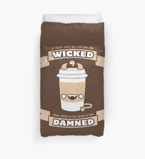 Drink of the Damned Duvet Cover