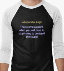 Can't Unstupid Stupid Men's Baseball ¾ T-Shirt