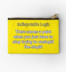Can't Unstupid Stupid Studio Pouch