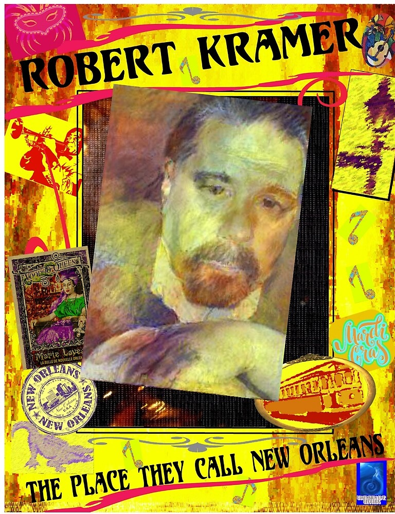 Robert Kramer - The Place They Call New Orleans by robertkramer