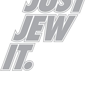 Just Jew It! by jaxrobyn