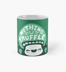 Nothing But Truffle Mug