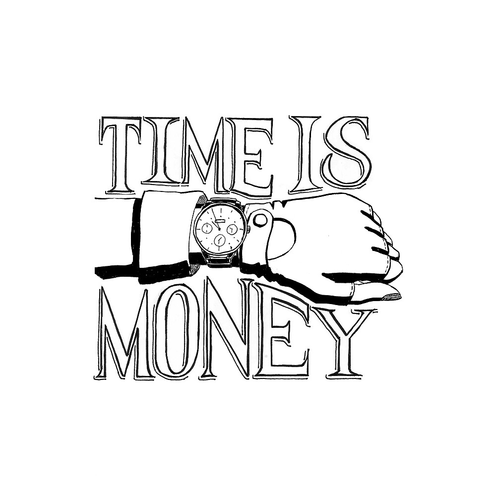 Time is Money - Hand Lettering with Hand & Watch Drawing by pixelmist