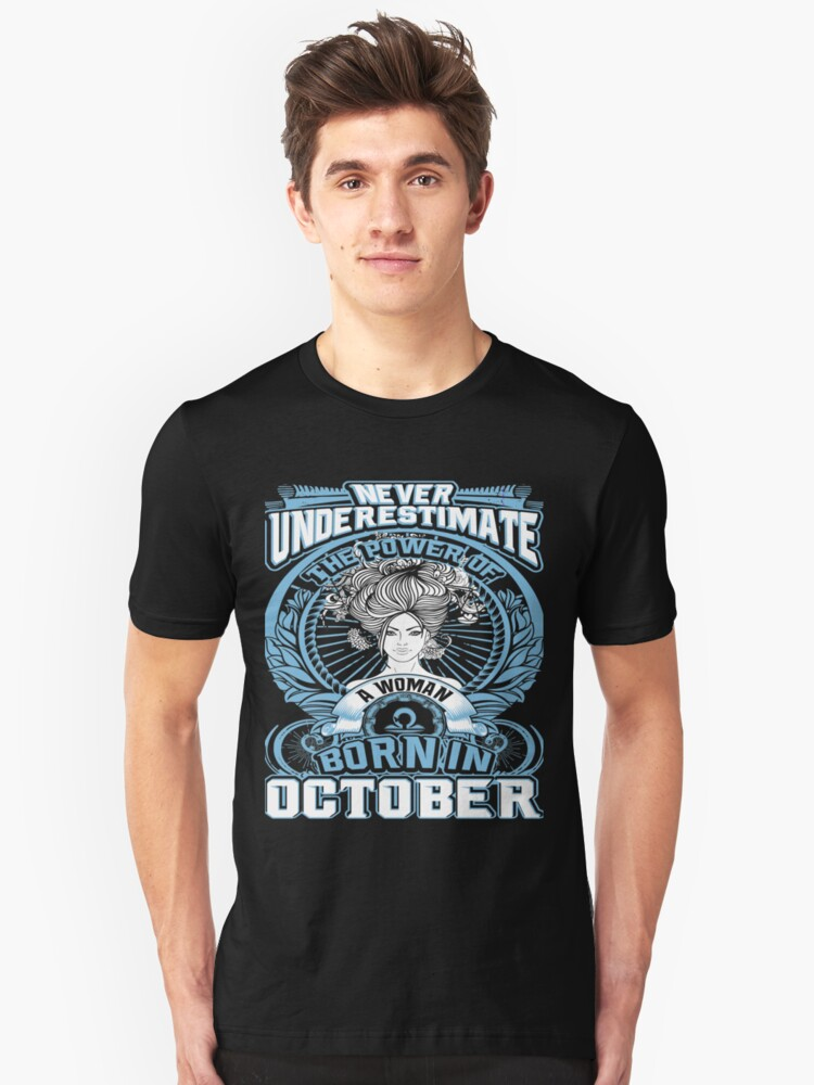 Born in October Unisex T-Shirt Front