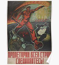 Sowjetische Propaganda - Arbeiter der Welt - vereinigt euch! Poster