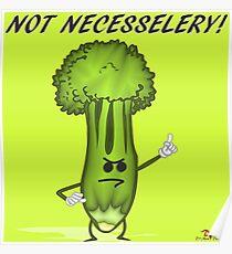 Not Necesselery! Poster