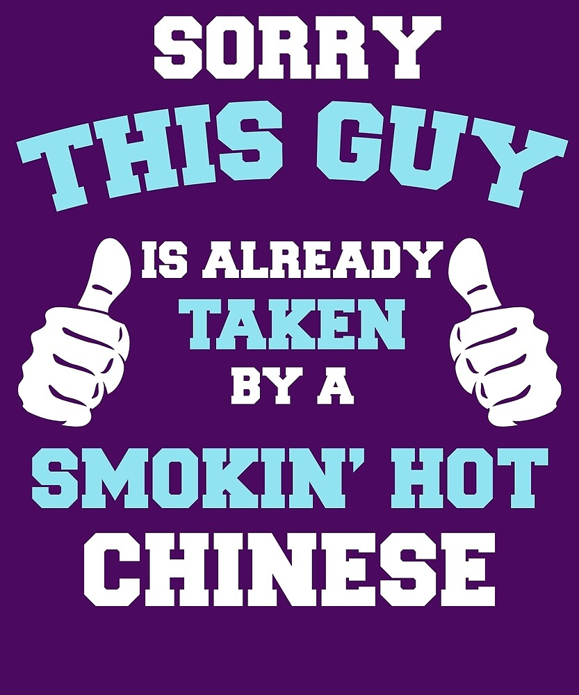 This Guy Is Taken By A Smokin Hot Chinese by AlwaysAwesome
