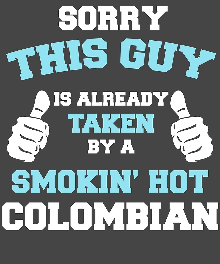 This Guy Is Taken By A Smokin Hot Colombian by AlwaysAwesome