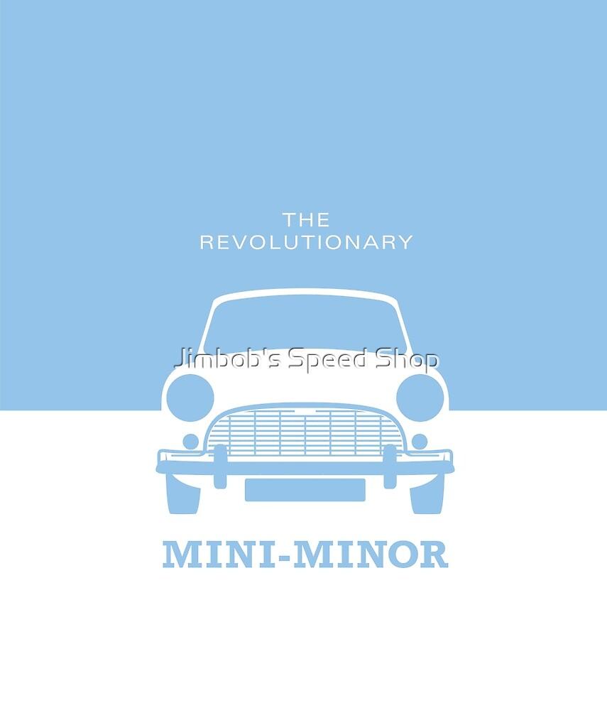 The Revolutionary Morris Mini-Minor! by Jimbob's Speed Shop
