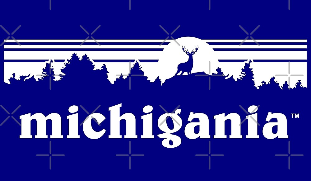 Michigania™ by thedline