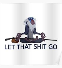 Rafiki, let that shit go Poster