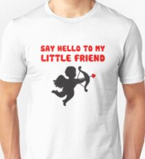 Say Hello To My Little Friend Valentine's Day Cupid T-Shirt