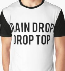 rain drop drop top Graphic T-Shirt