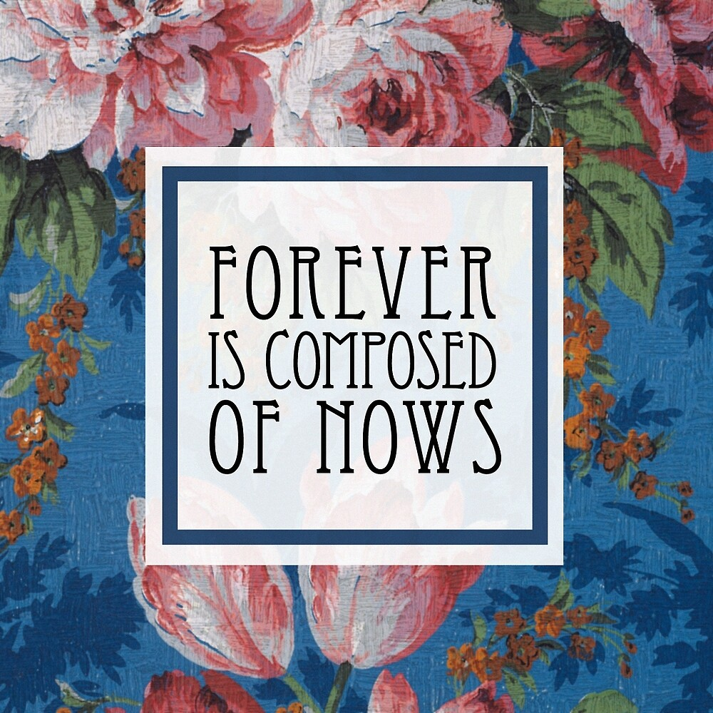 Forever is composed of nows: Emily Dickinson by Thomas Terceira