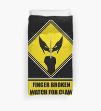 Watch for Claw! Duvet Cover