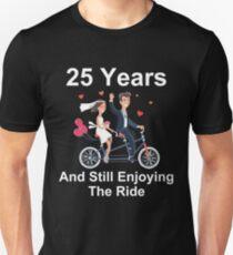 25th Anniversary TShirt 25 Years And Still Enjoying The Ride Unisex T-Shirt