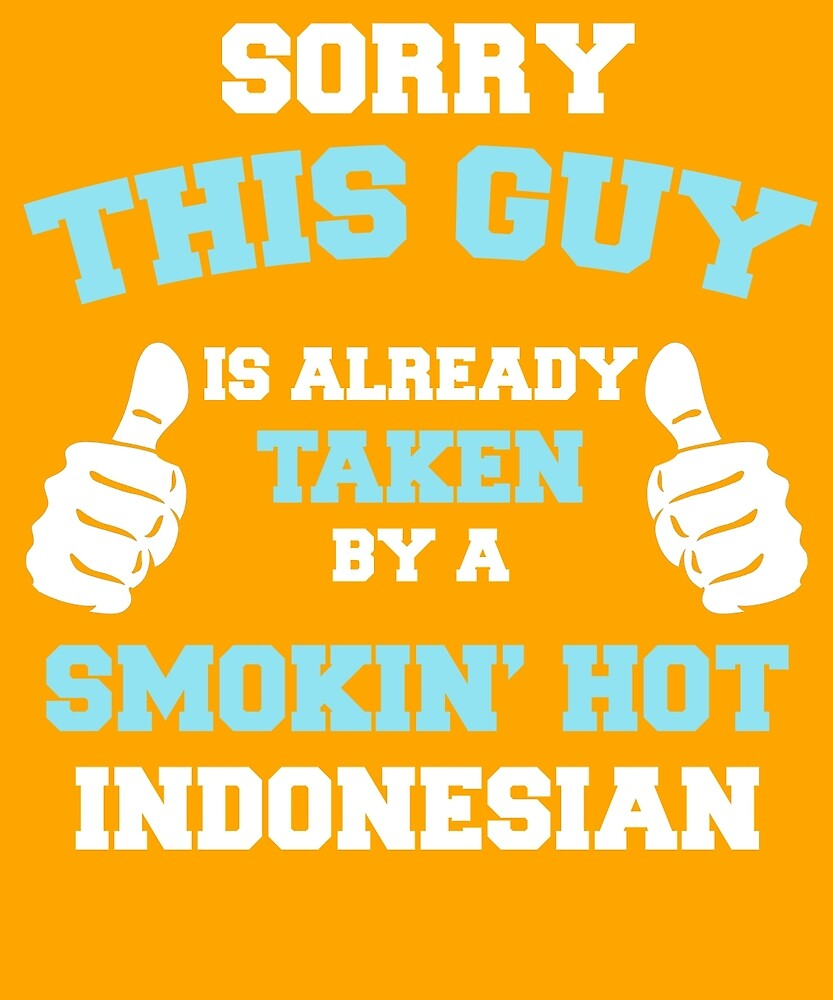 This Guy Is Taken By A Smokin Hot Indonesian by AlwaysAwesome
