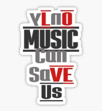 LOVE Us - MUSIC - Can Save Us Sticker