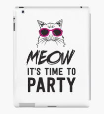 Meow it's time to party iPad Case/Skin