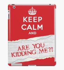 Keep Calm?! iPad Case/Skin