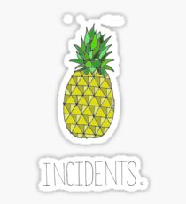 Incidents Sticker
