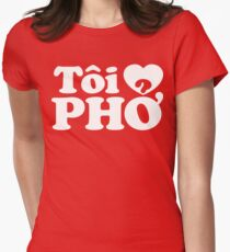 I Heart (Love) Pho (Tôi ❤ PHỞ) Vietnamese Language (Tiếng Việt) Womens Fitted T-Shirt