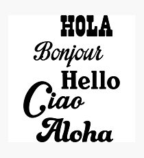 Hello in different languages Photographic Print