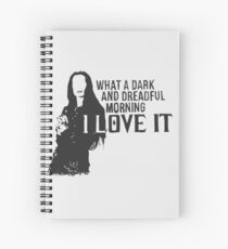 """Morticia Addams """"what a dark and dreadful morning"""" Spiral Notebook"""
