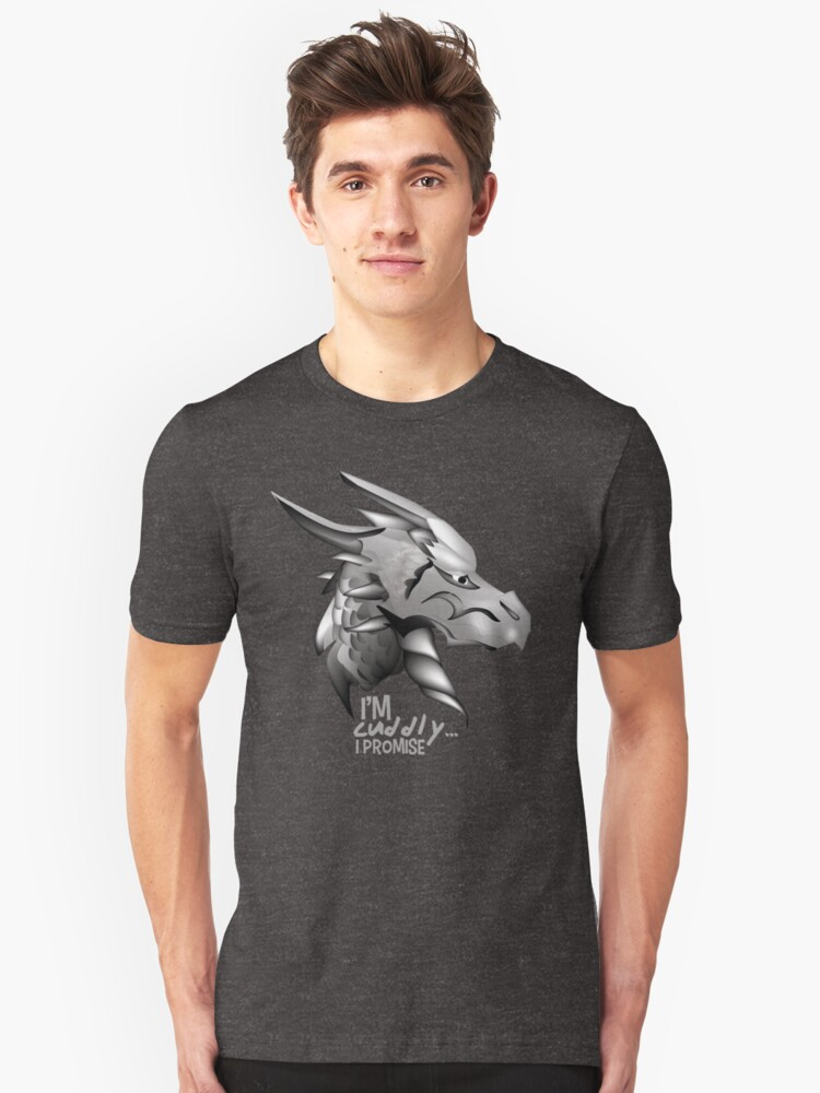 Scary illustrated dragon proclaims he is cuddly.  Do you believe him? Unisex T-Shirt Front