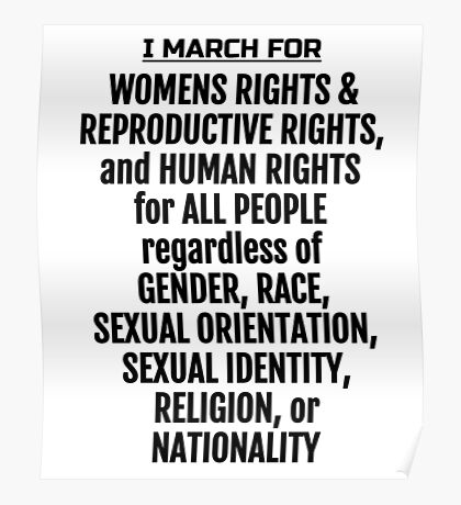 I March for Womens Rights; Womens Marches Poster