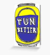 Tun Bitter (Yellow) Greeting Card