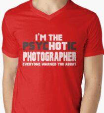 The Psychotic (Hot) Photographer  Men's V-Neck T-Shirt