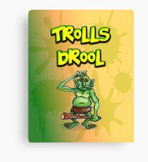 Trolls Drool Canvas Print