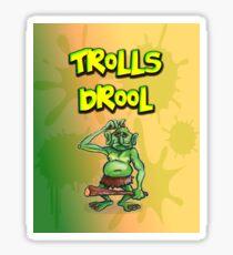 Trolls Drool Sticker