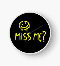 Miss me? Clock