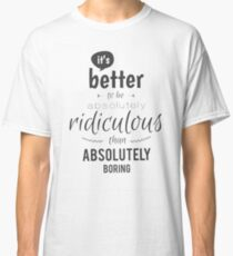 lächerlich Classic T-Shirt