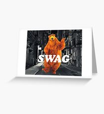 Bear in the hoodSwag Greeting Card