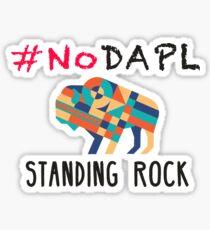 Standing Rock! #NODAPL Sticker