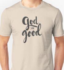 God is Good Unisex T-Shirt