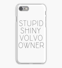 Edward, the volvo owner iPhone Case/Skin
