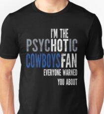 Psychotic Cowboys Fan T-Shirt