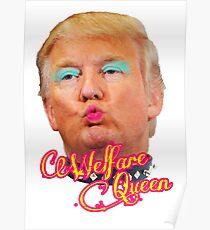 Trump Welfare Queen Poster