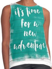 It´s time for a new adventure Contrast Tank