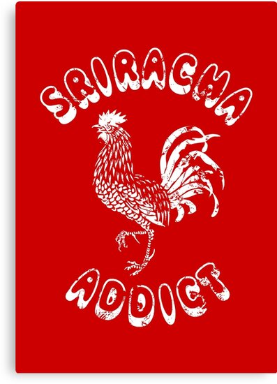 Sriracha Addict Vintage by tinybiscuits