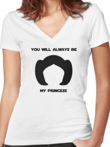 Leia, you will always be my princess Women's Fitted V-Neck T-Shirt