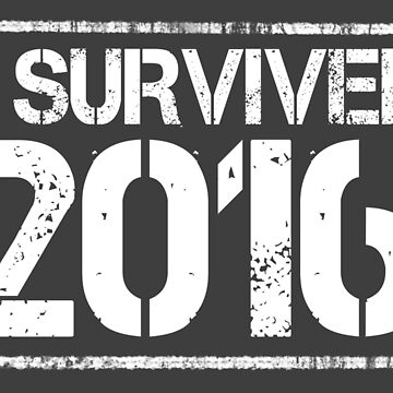 I survived 2016 by spookyruthy