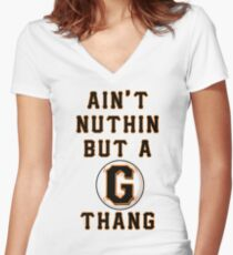 AIN'T NUTHIN BUT A G THANG Women's Fitted V-Neck T-Shirt