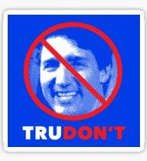 Justin Trudon't Sticker
