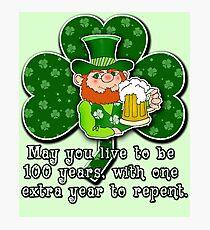 Humorous Irish Toast ST PATRICKS DAY Photographic Print